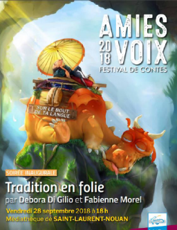 Amies Voix 2018 - Spectacle inaugural : Tradition en folie